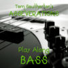 ASSEVERATIONS Play Along Individual Instruments - Bass